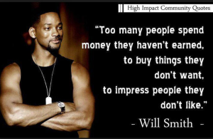 Will Smith Too Many People spend